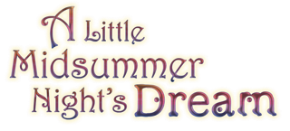 A Little Midsummer Night's Dream, University of Texas, June 27 only