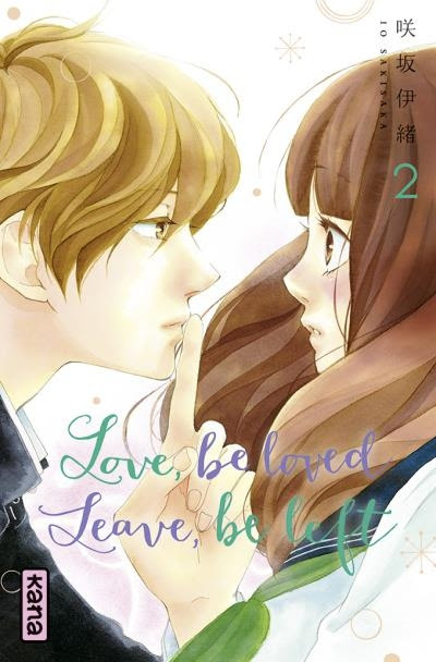 Couverture Love, be loved, Leave, be left, tome 2