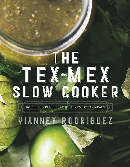 The Tex-Mex Slow Cooker - Sweet Life
