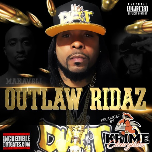 Outlaw Ridaz feat DOT & 2Pac by Krime Cleargates