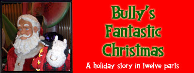 Bully's Fantastic Christmas