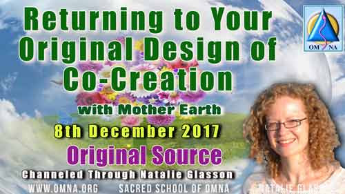 Returning to Your Original Design of Co-Creation with Mother Earth by Mother Earth