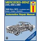 Mercedes Benz 230, 250 and 280, 1968-1972 [Book]