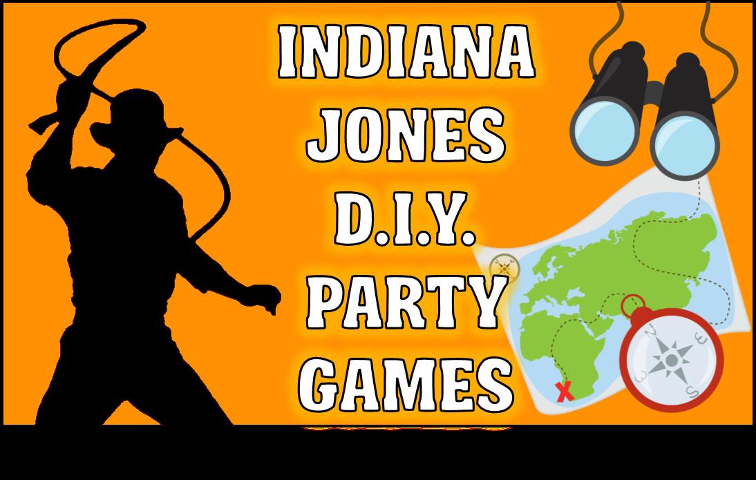 Diy Indiana Jones Party Game Ideas