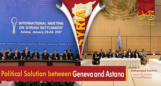 Political Solution  between Geneva and Astana