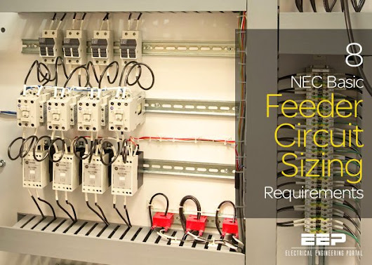 8 NEC Basic Feeder Circuit Sizing Requirements | EEP