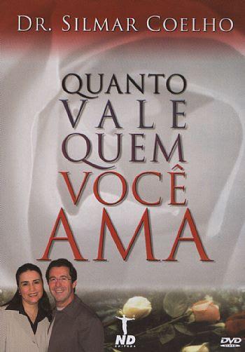 Quanto Vale Quem Você Ama - Pastor Silmar Coelho (0000)
