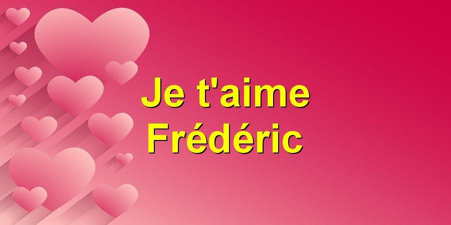 Joyeux Anniversaire Frédéric