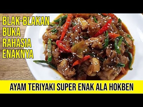 Resep Ayam Teriyaki Super Enak Ala Hokben | Blak-Blakan Buka Rahasia Ena...