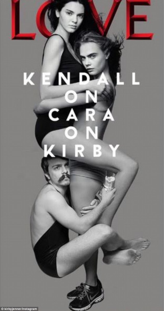 Getting a grip: Kirby turns Kendall and Cara Delevingne's LOVE magazine cover from 'Kendall on Cara' to 'Kendall on Cara on Kirby'