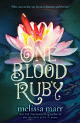 Title: One Blood Ruby, Author: Melissa Marr