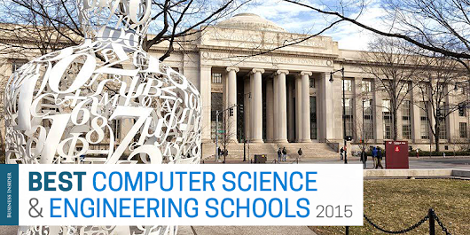 The 50 best computer-science and engineering schools in America