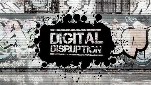 Disruption digitale -