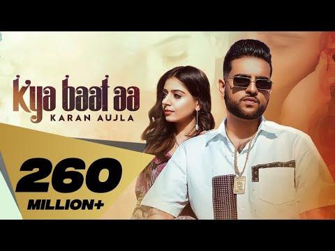 Download Latest HD Video Kya Baat Aa : Karan Aujla (Official Video) Tania | Sukh Sanghera Desi Crew | Latest Punjabi Songs