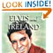 :      Gary Hetherington's review of Elvis and Ireland
