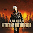 Nonton The Man Who Killed Hitler and Then the Bigfoot (2018) Subtitle Indonesia Download Film - LaskarMovie
