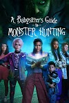 [Movie] A Babysitter's Guide to Monster Hunting (2020)