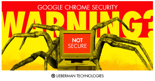 "What is the Google Chrome ""Not Secure"" Warning?"