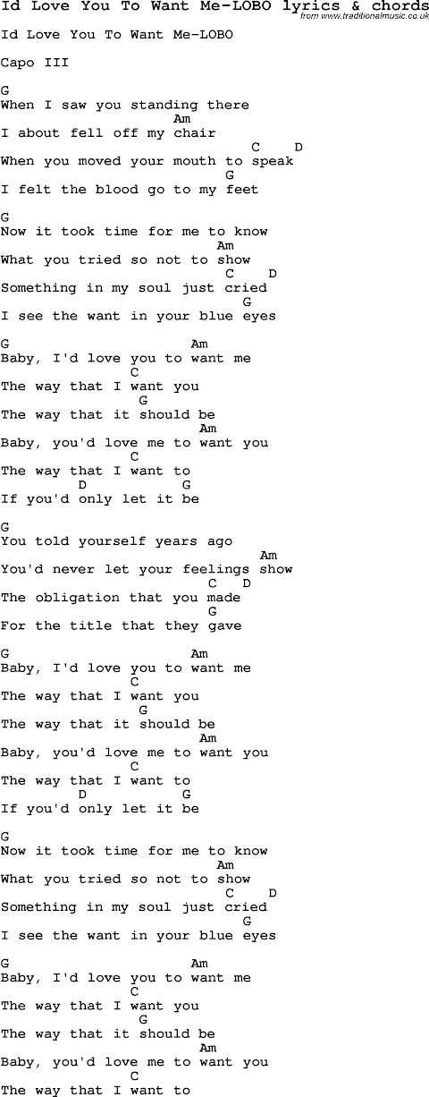 I Would Love You To Want Me Lobo Lyrics