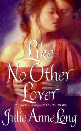 Like No Other Lover: Pennyroyal Green Series by Julie Anne Long