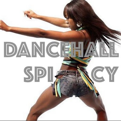DANCEHALL SPICY on Twitter