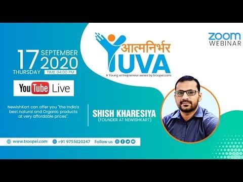 Aatmnirbhar Yuva - A young entrepreneur Series | Mr. Shish Kharesiya, Founder at NewishKart.