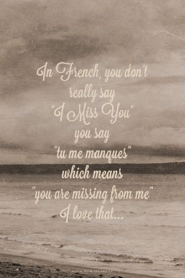 60 I Miss You And Missing Someone Quotes