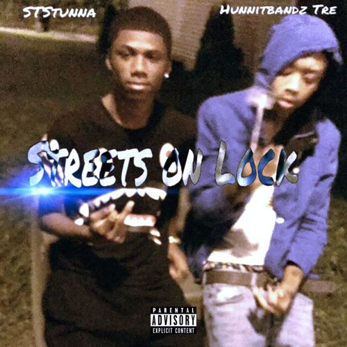 Streets On Lock feat: YTN Jugg & Hunnitbandz Tre by Its1stTeam