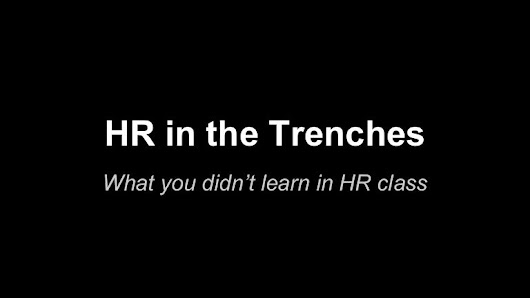 What you didn't learn in HR class