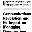 What I said about the communications revolution…in 1991