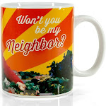 Mister Rogers Neighborhood Mug   Won't You Be My Neighbor   Holds 15 Ounces
