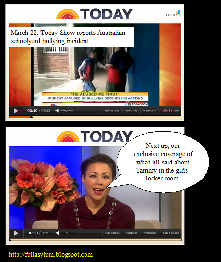 March 22: Today Show reports Australian schoolyard bullying incident…