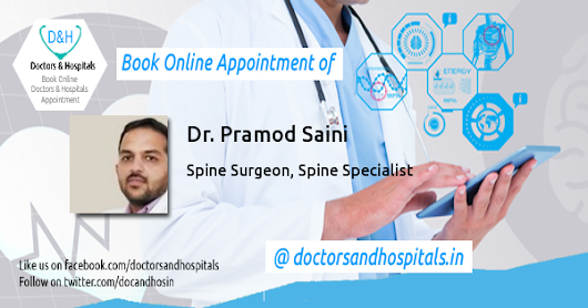 Dr. Pramod Saini, Spine Surgeon, Spine Specialist, Department of Spine Surgery, Jaypee Hospital