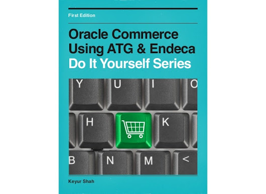 Oracle Commerce Using ATG & Endeca - Do It Yourself Series
