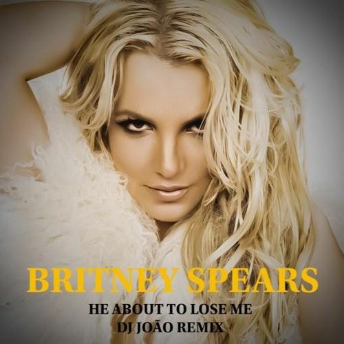 Britney Spears - He About To Lose Me '2K21 (DJ João Remix)