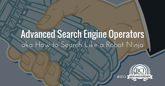 Guide to Advanced Search Engine Operators for Robot Ninja Eyes Only!