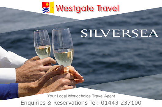 05-30-2017 -  Luxury Silversea Cruises with Westgate Travel Worldchoice