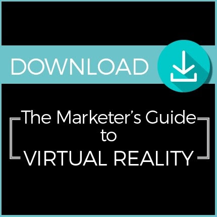 DOWNLOAD THE FREE MARKETER'S GUIDE TO VR