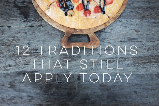 12 Traditions That Still Apply Today