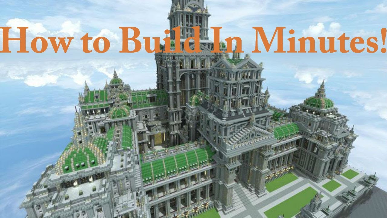 MINECRAFT HOW TO BUILD BIG EPIC CREATIONS WITHIN MINUTES ...