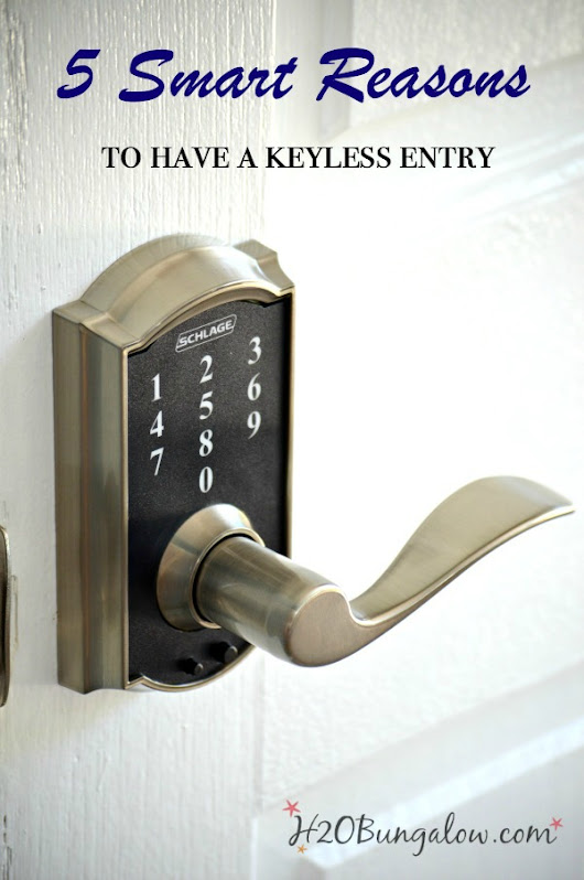 5 Smart Reasons To Have A Keyless Entry - H20Bungalow