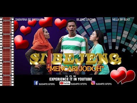 Drama Komedi 'Si Bejeng' Episode 01 Mencari Jodoh