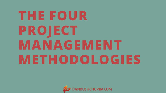 The Four Project Management Methodologies