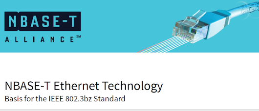 NBASE-T Alliance Receives Boost with IEEE P802.3bz Approval for 2.5G/5G Ethernet