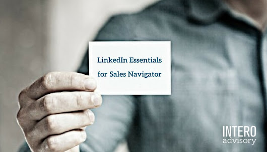 LinkedIn Essential #2 | Intero Advisory