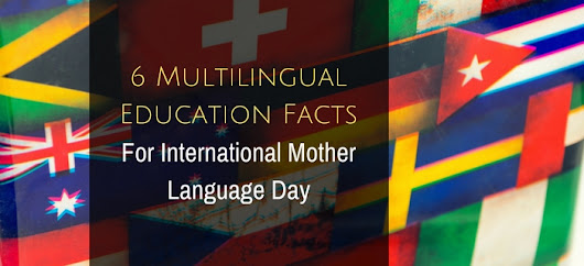 6 Multilingual Education Facts for International Mother Language Day