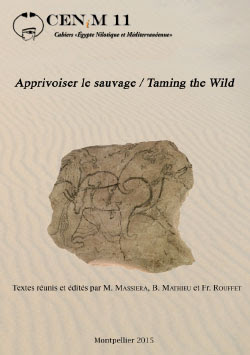Textes réunis et édités par M Massiera, B. Mathieu et Fr. Rouffet,  Apprivoiser le sauvage / Taming the Wild