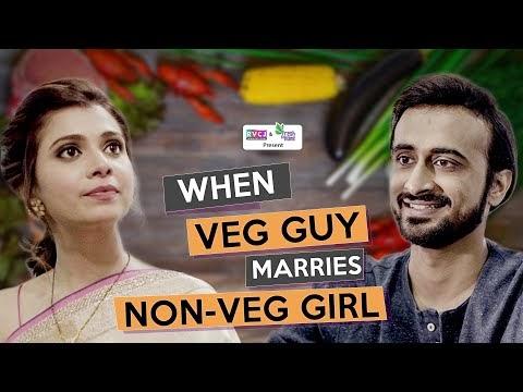 When Veg Guy Marries Non-Veg Girl