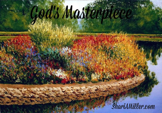 God's Masterpiece - Shari A. Miller