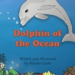 Dolphin of the Ocean Ebook & Teaching materials to care for Dolphins - Nat Clarke